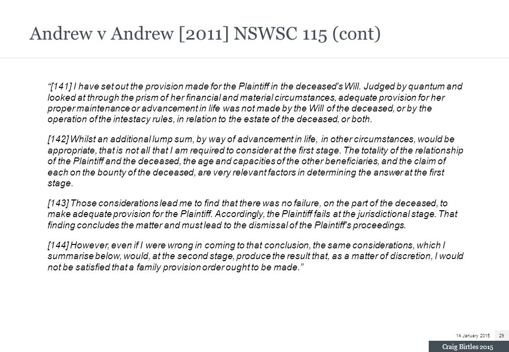 Andrew v Andrew [2011] NSWSC 115 (cont)